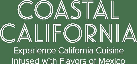 Costal California, experience california cuisine